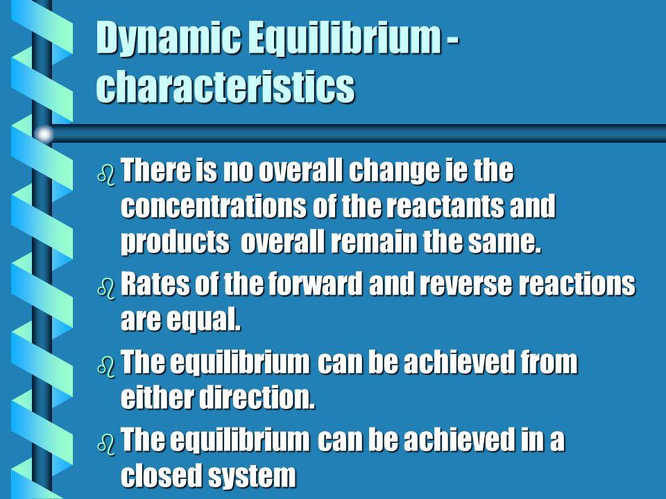 Dynamic Equilibrium -characteristics
