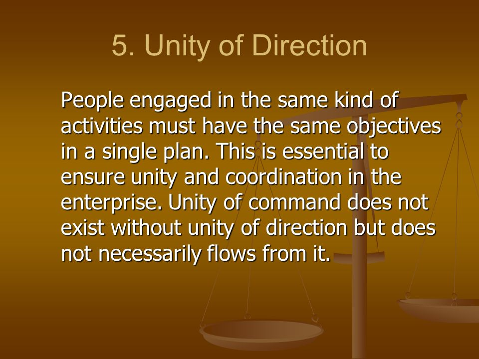 5. Unity of Direction