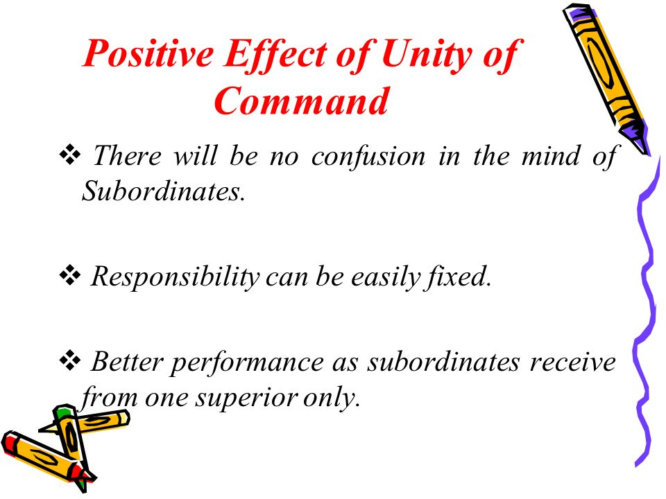 Positive Effect of Unity of Command