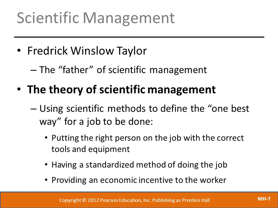 scientific management style Frederick winslow taylor (march 20, 1856 – march 21, 1915) was an american mechanical engineer who sought to improve industrial efficiency he was one of the first management consultants.