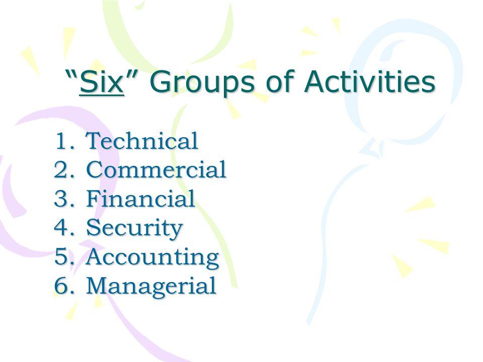 Six Groups of Activities