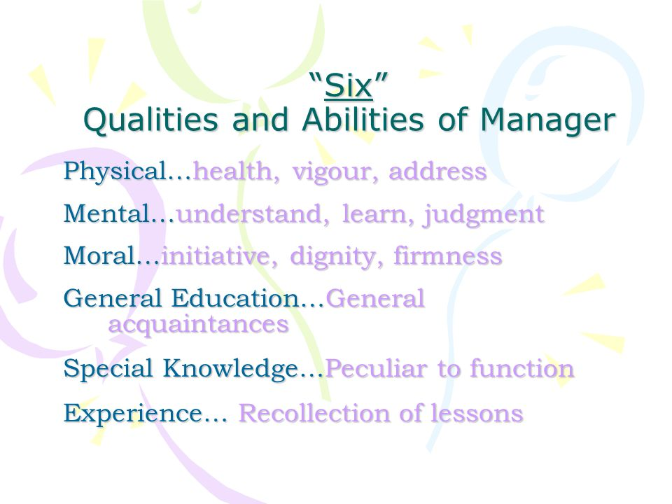 Six Qualities and Abilities of Manager