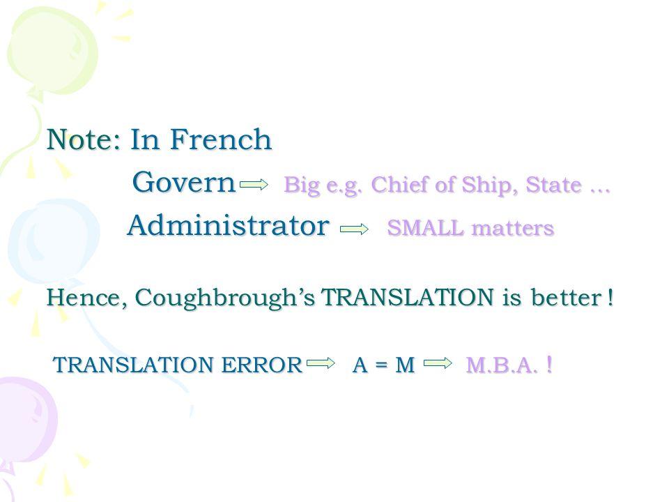 Govern Big e.g. Chief of Ship, State …