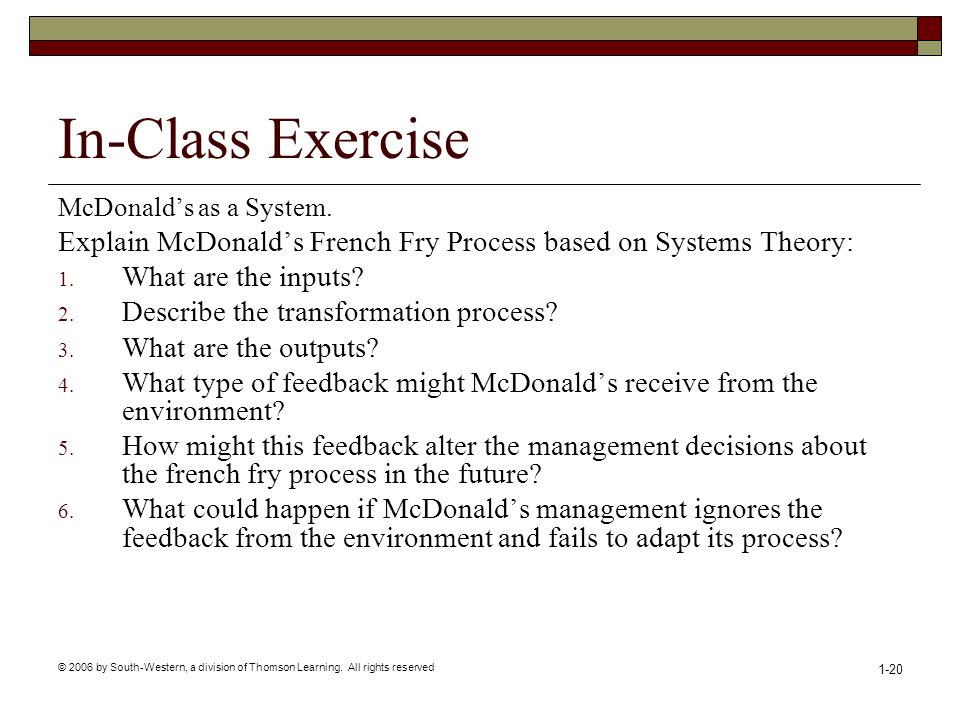 In-Class Exercise McDonald's as a System. Explain McDonald's French Fry Process based on Systems Theory: