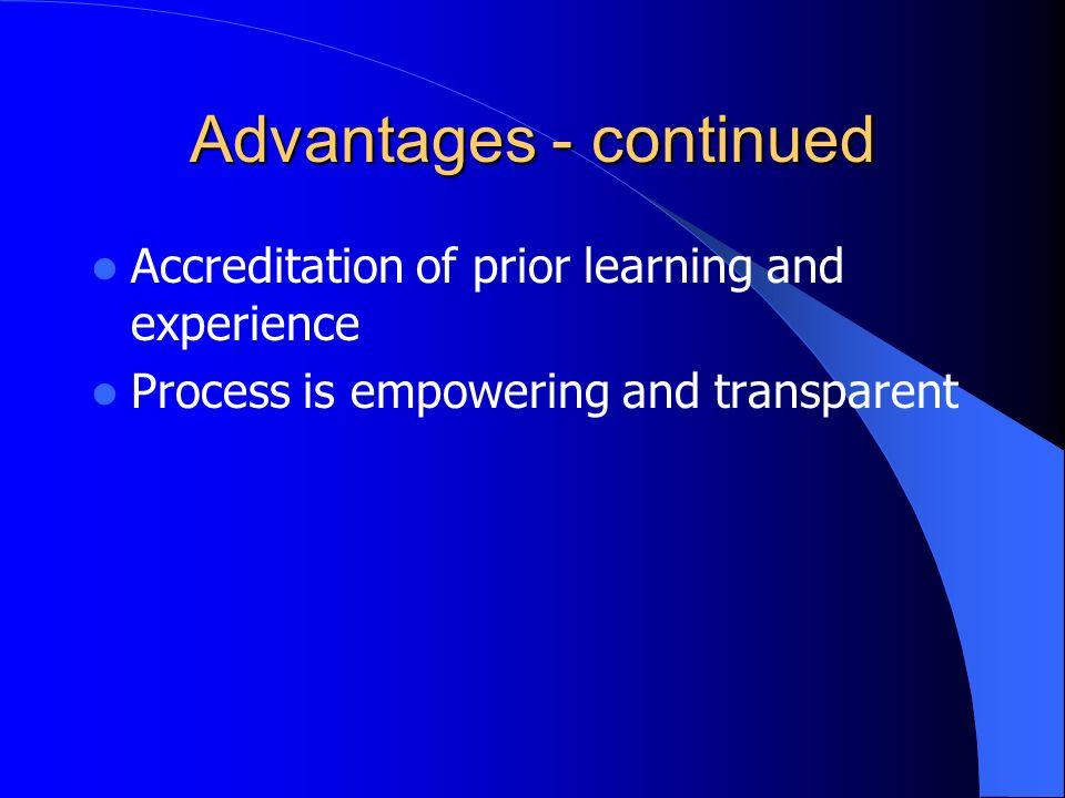 Advantages - continued