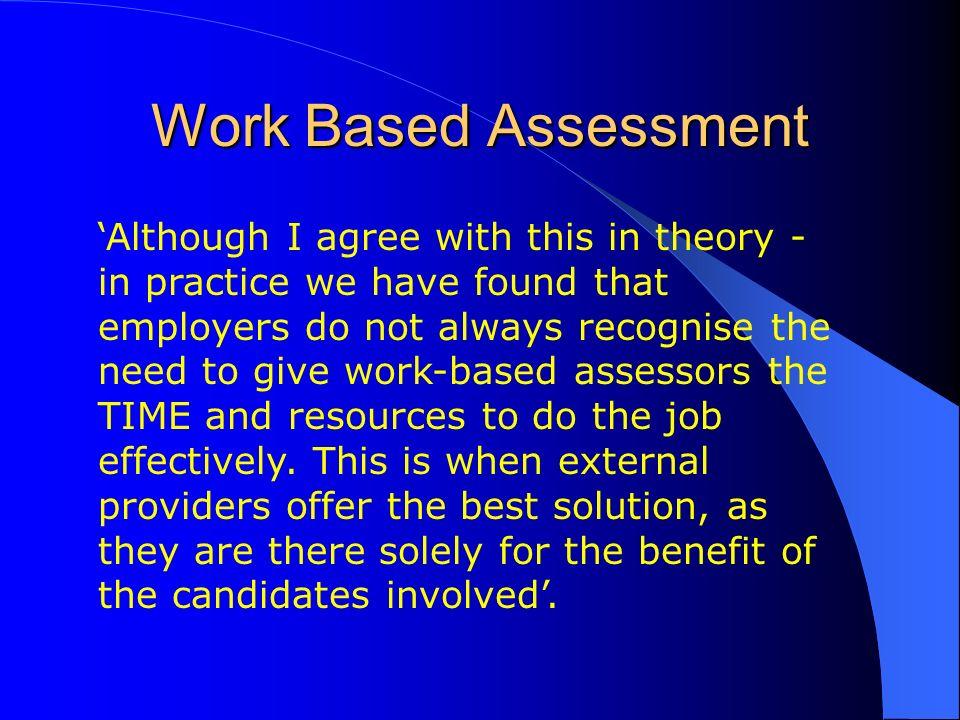 Work Based Assessment