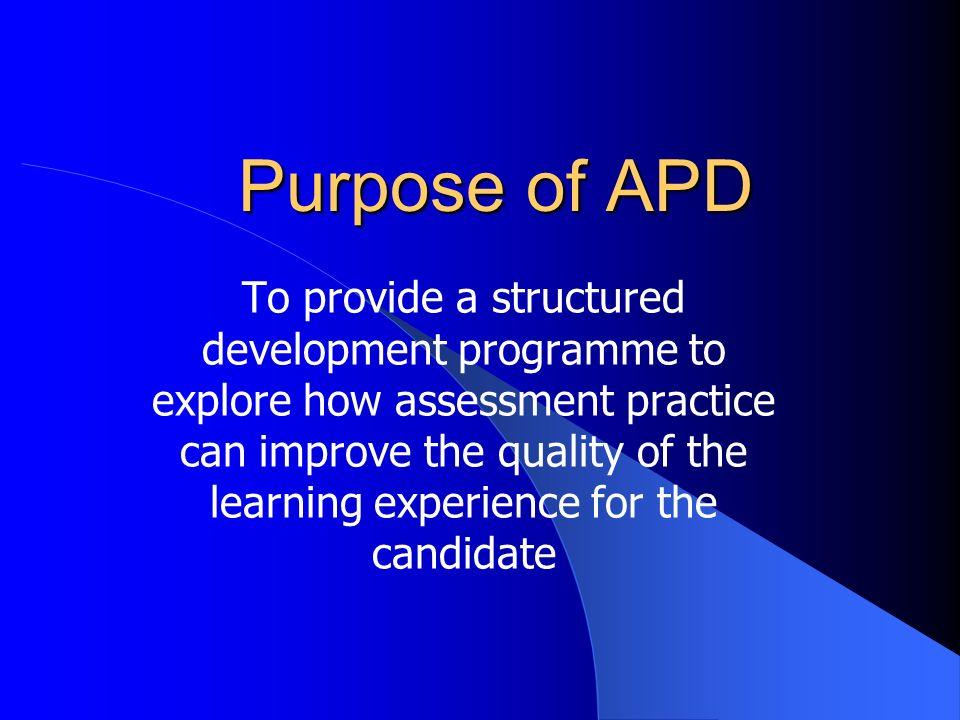Purpose of APD
