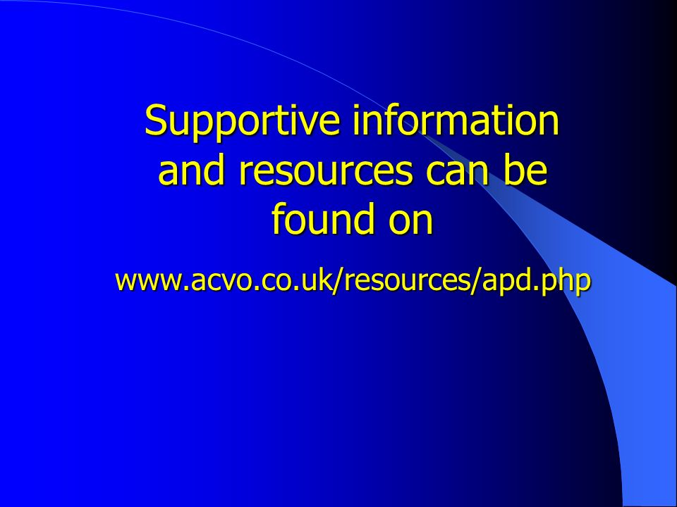 Supportive information and resources can be found on