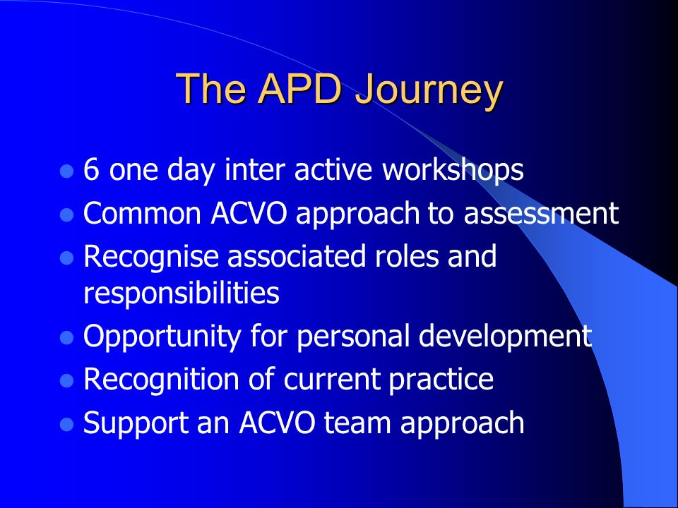 The APD Journey 6 one day inter active workshops