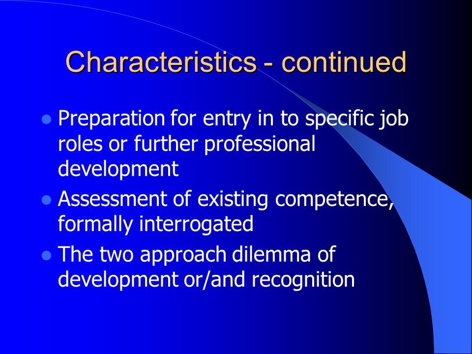 Characteristics - continued