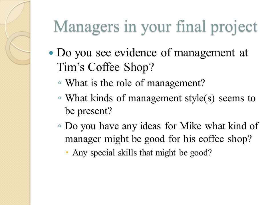 Managers in your final project