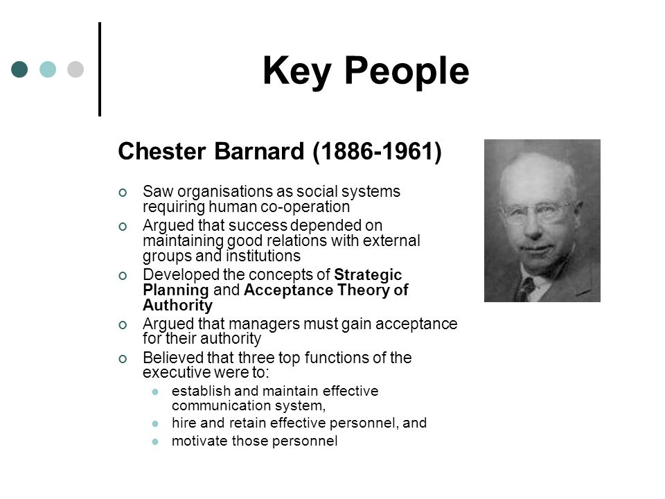 chester barnard the acceptance theory Barnard's theory of authority i the nature of  the subjective aspect is personal , the acceptance of a communication as authoritative a person will accept an.