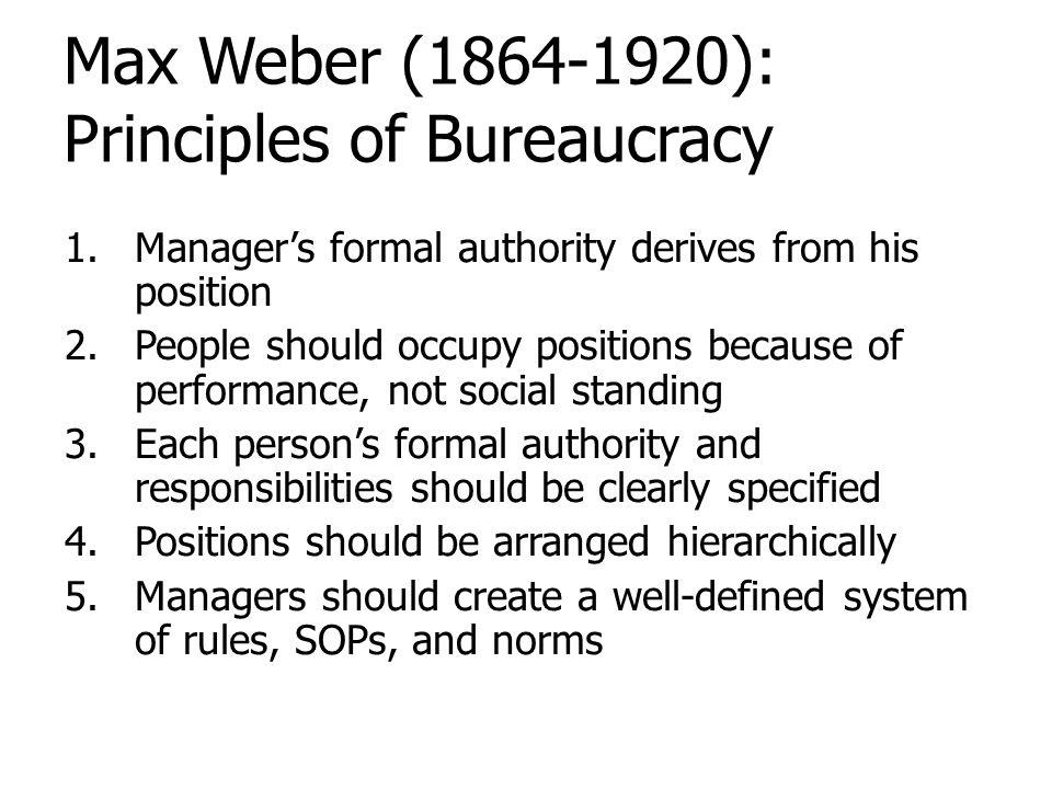Max Weber (1864-1920): Principles of Bureaucracy
