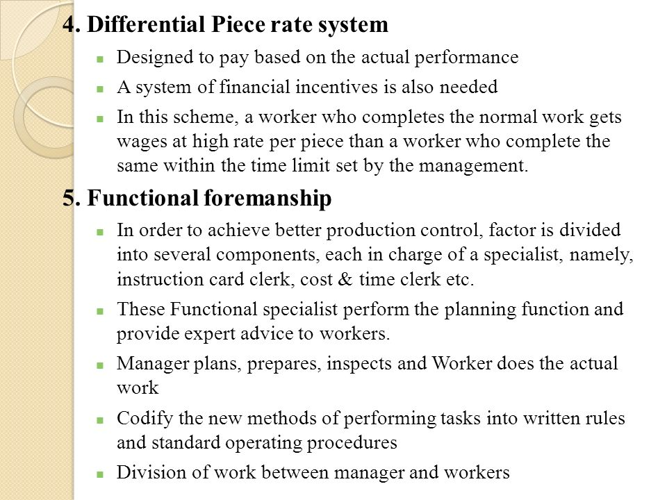 4. Differential Piece rate system