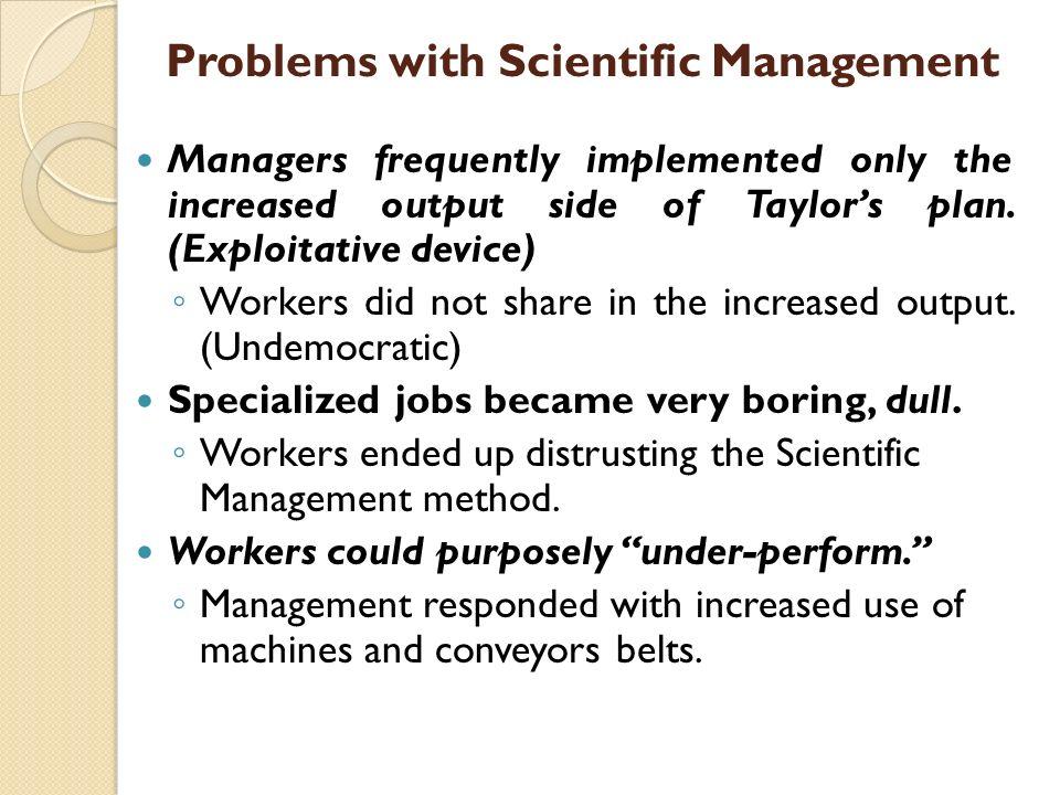 Problems with Scientific Management