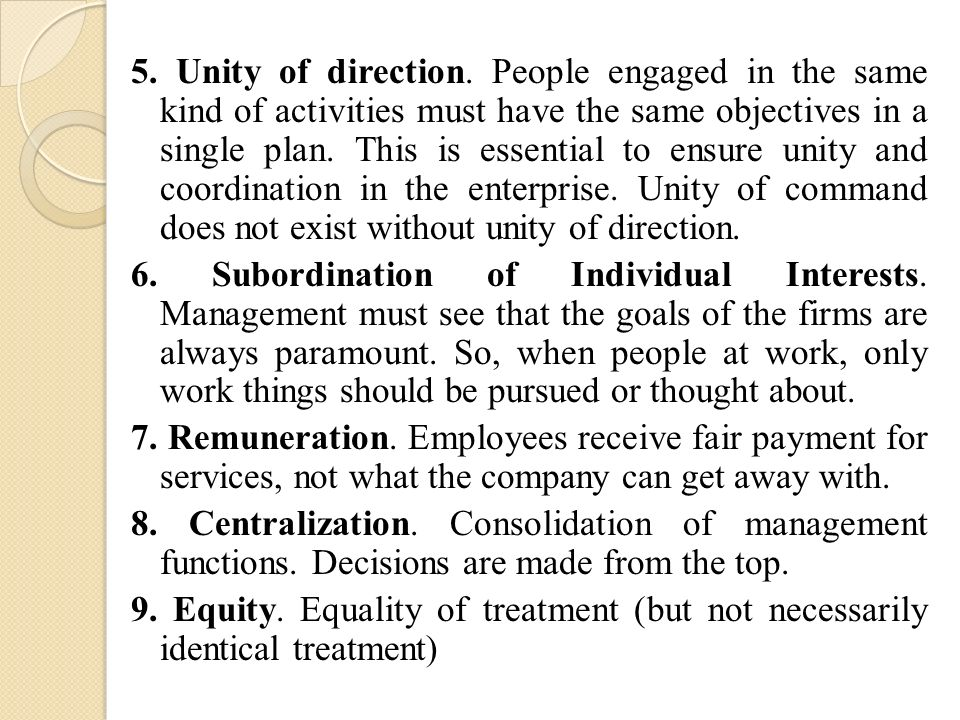 5. Unity of direction.