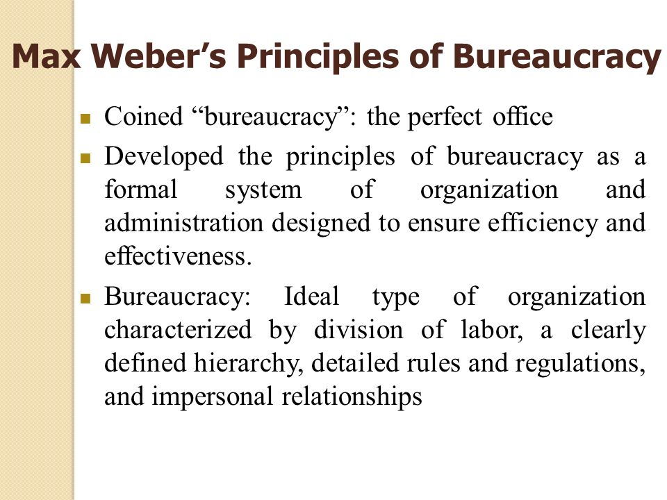 Max Weber's Principles of Bureaucracy