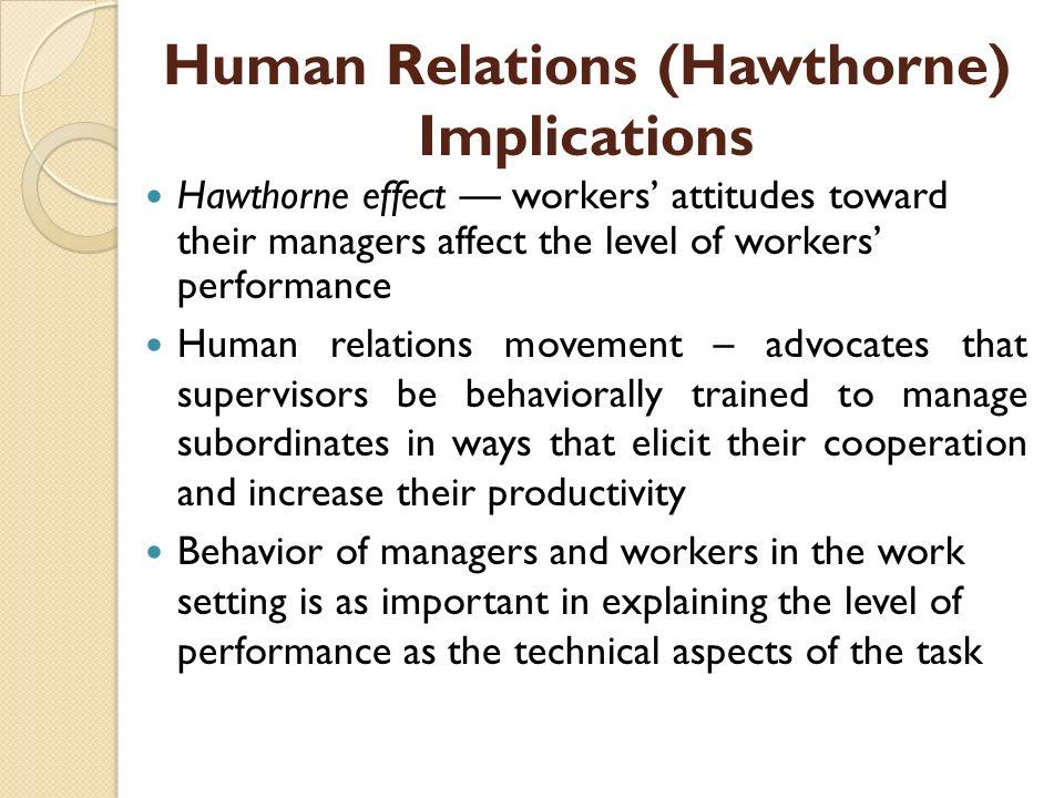 Human Relations (Hawthorne) Implications