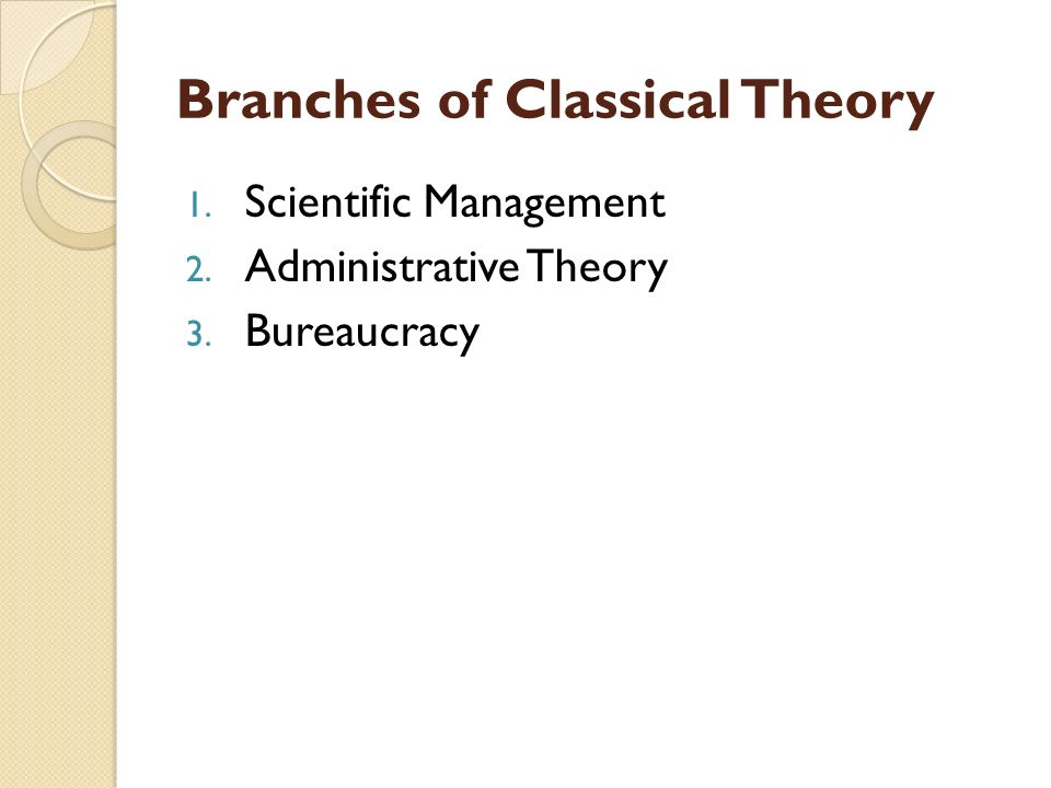 Branches of Classical Theory
