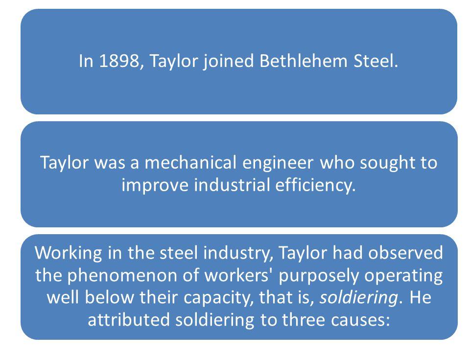 In 1898, Taylor joined Bethlehem Steel.