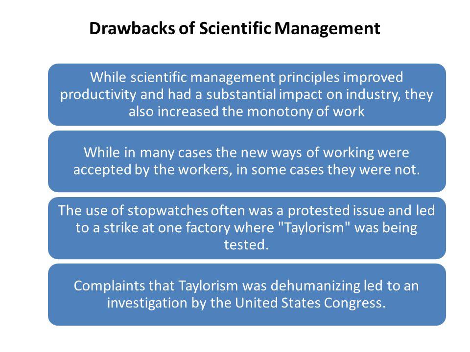 Drawbacks of Scientific Management