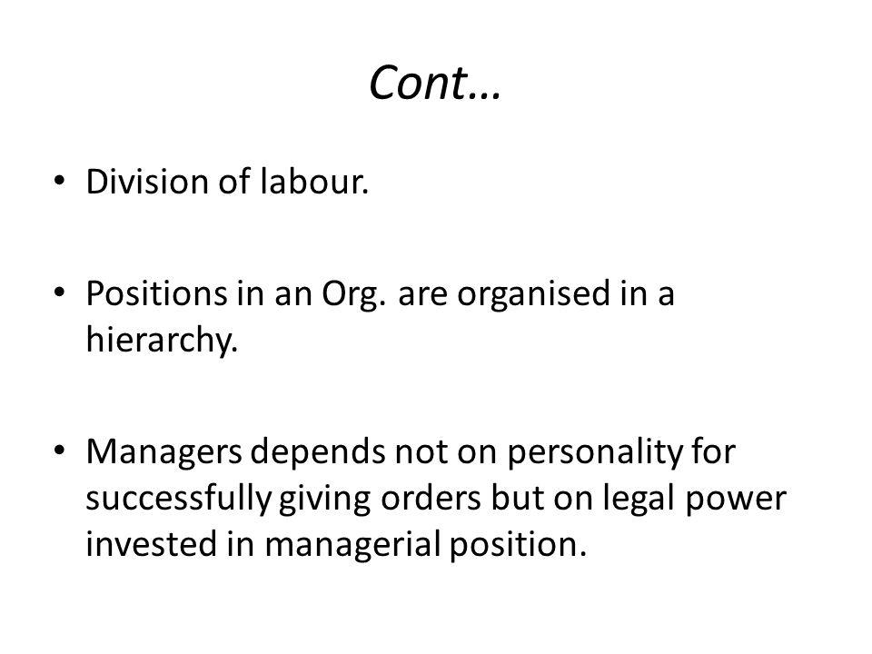 Cont… Division of labour.
