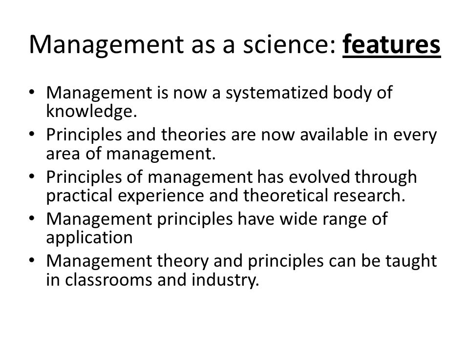 Management as a science: features