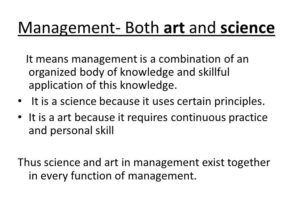 Management- Both art and science