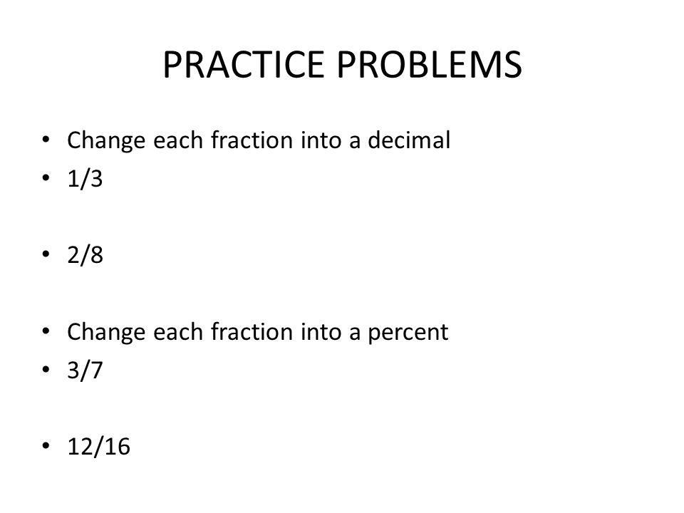Fractions into Decimals - ppt video online download