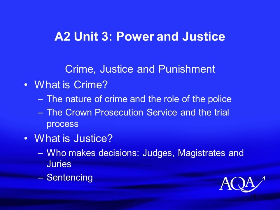 A2 Unit 3: Power and Justice