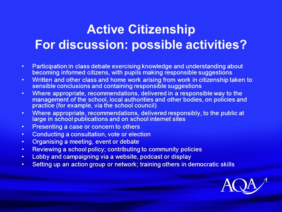Active Citizenship For discussion: possible activities