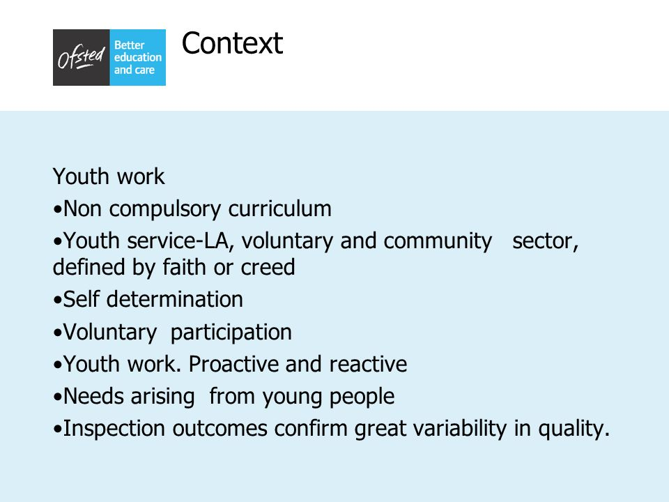 Context Youth work Non compulsory curriculum