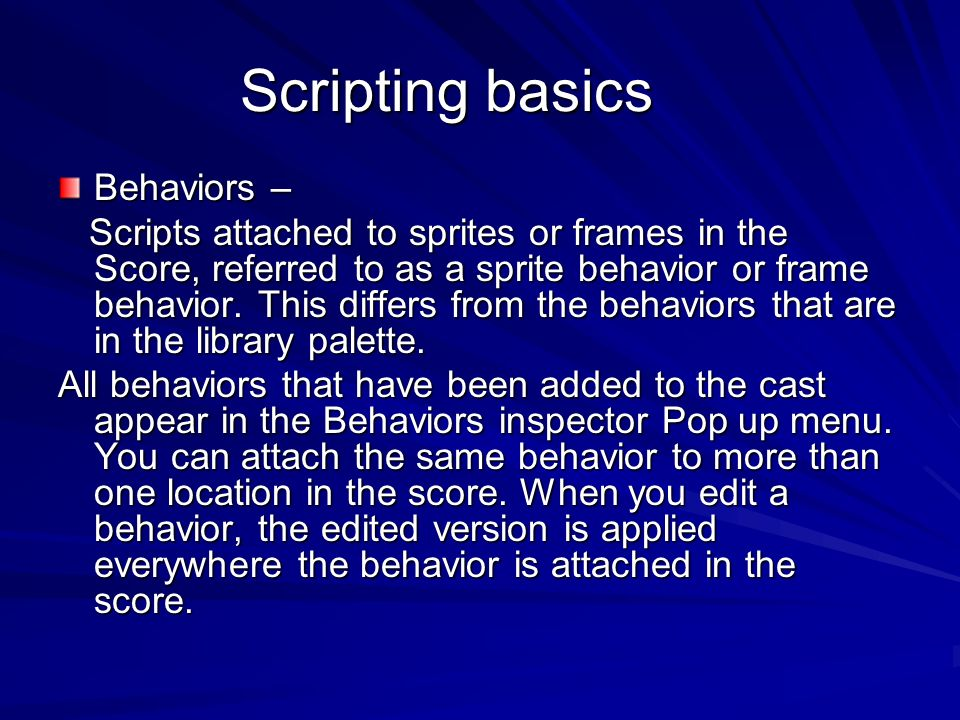 Scripting basics Behaviors –