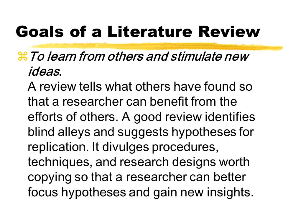 Goals of a Literature Review