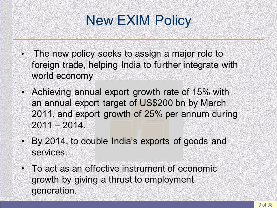 exim policy india analysis Working paper no 148 export processing zones in india: analysis of the export performance aradhna aggarwal the exim policy.