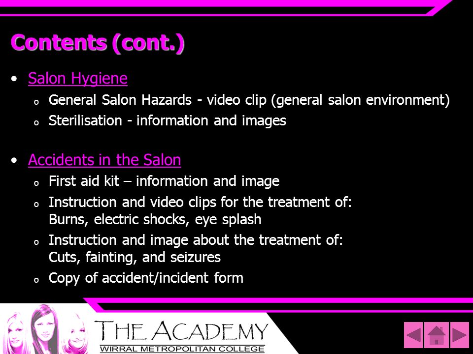 Contents (cont.) Salon Hygiene Accidents in the Salon