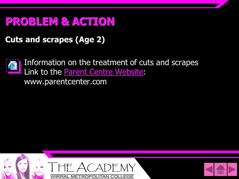 PROBLEM & ACTION Cuts and scrapes (Age 2)