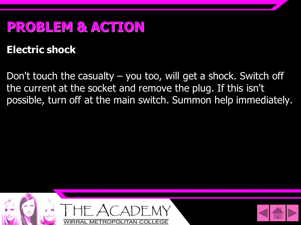 PROBLEM & ACTION Electric shock