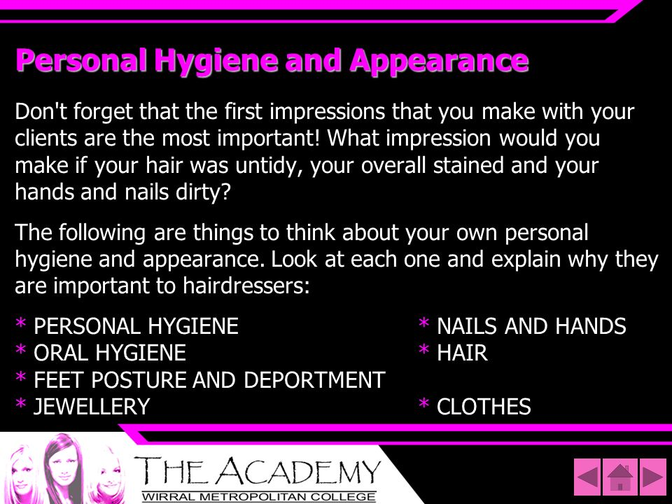 Personal Hygiene and Appearance