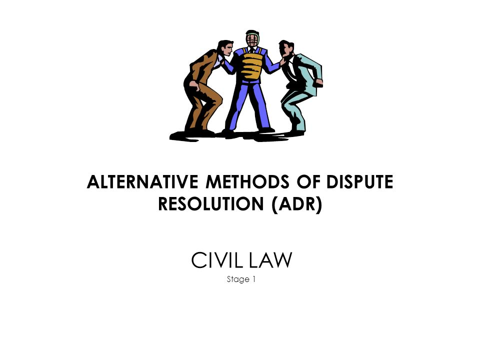 an analysis of the alternatives to dispute resolution methods Alternative dispute resolution adr refers to legal methods for resolving disputes or conflicts outside the courts under adr arbitration, disputing parties submit.