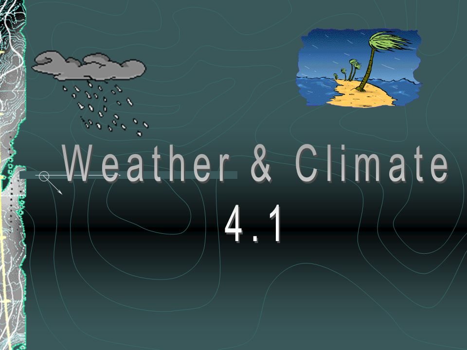 Weather & Climate 4.1