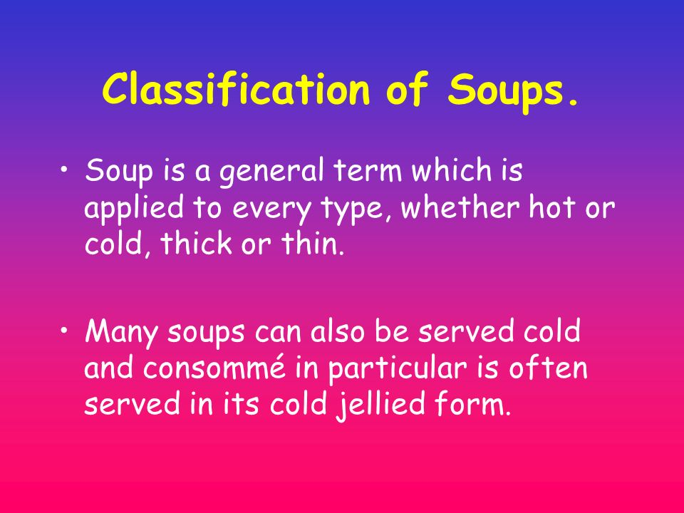 Classification of Soups.