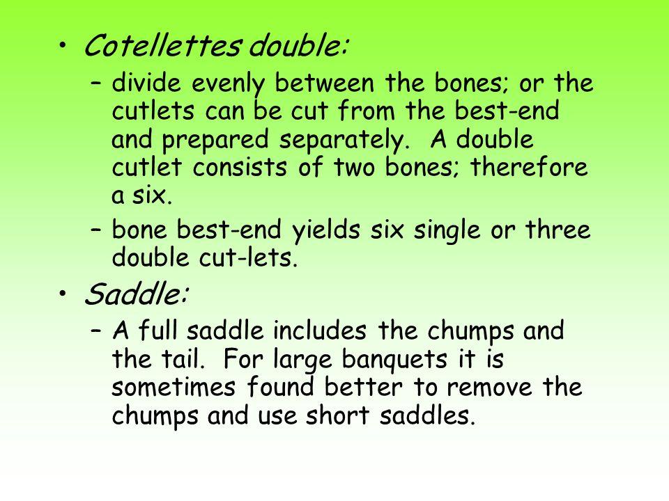 Cotellettes double: Saddle: