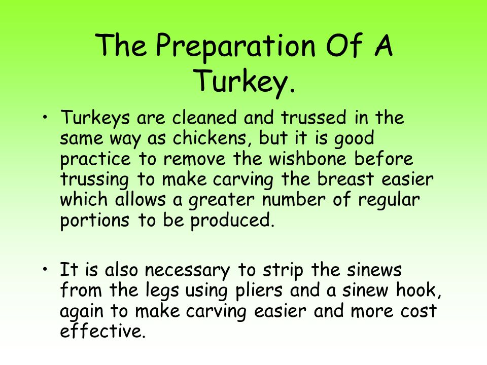 The Preparation Of A Turkey.