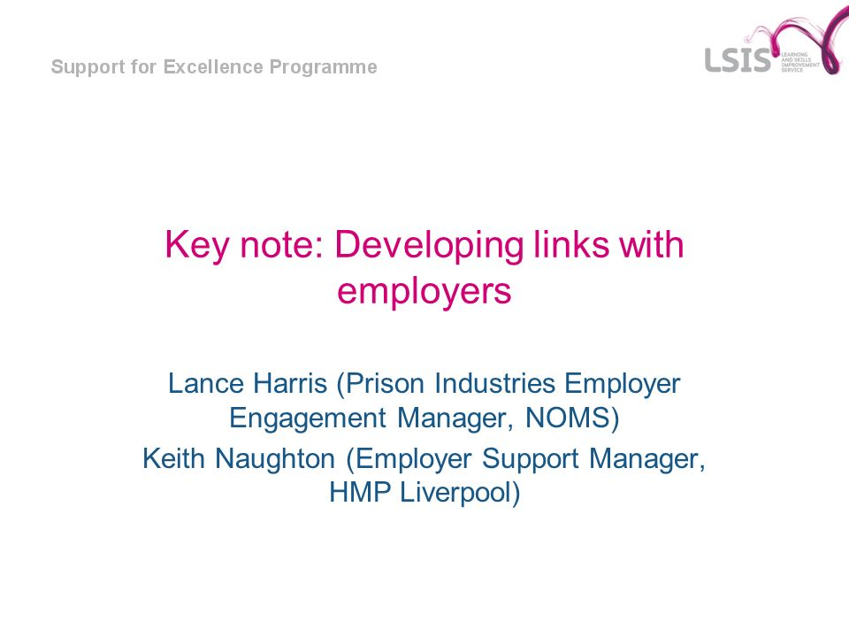Key note: Developing links with employers