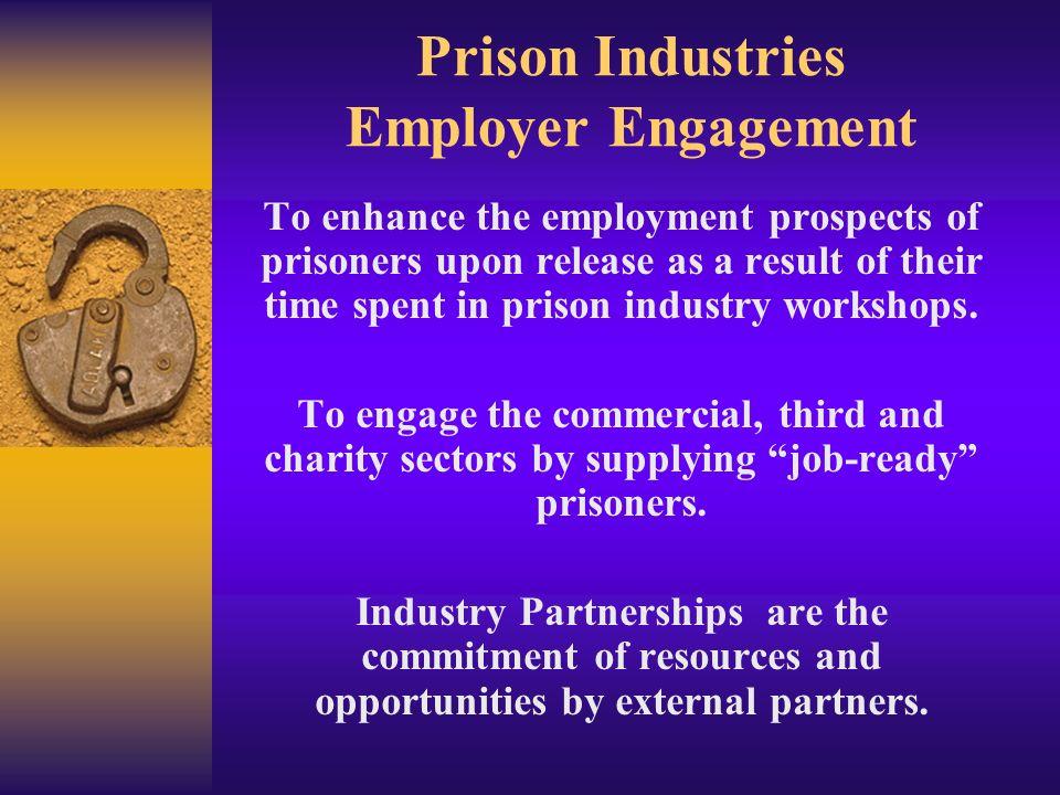 Prison Industries Employer Engagement