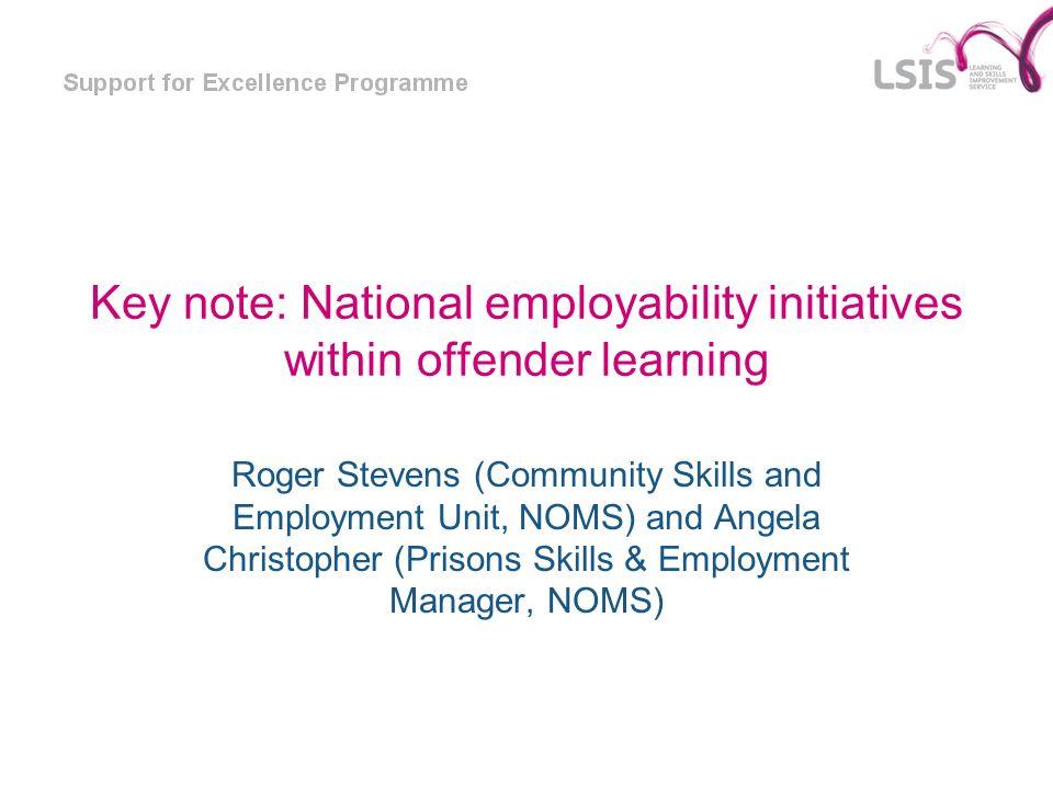 Key note: National employability initiatives within offender learning
