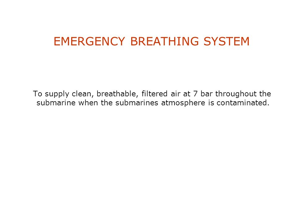 EMERGENCY BREATHING SYSTEM