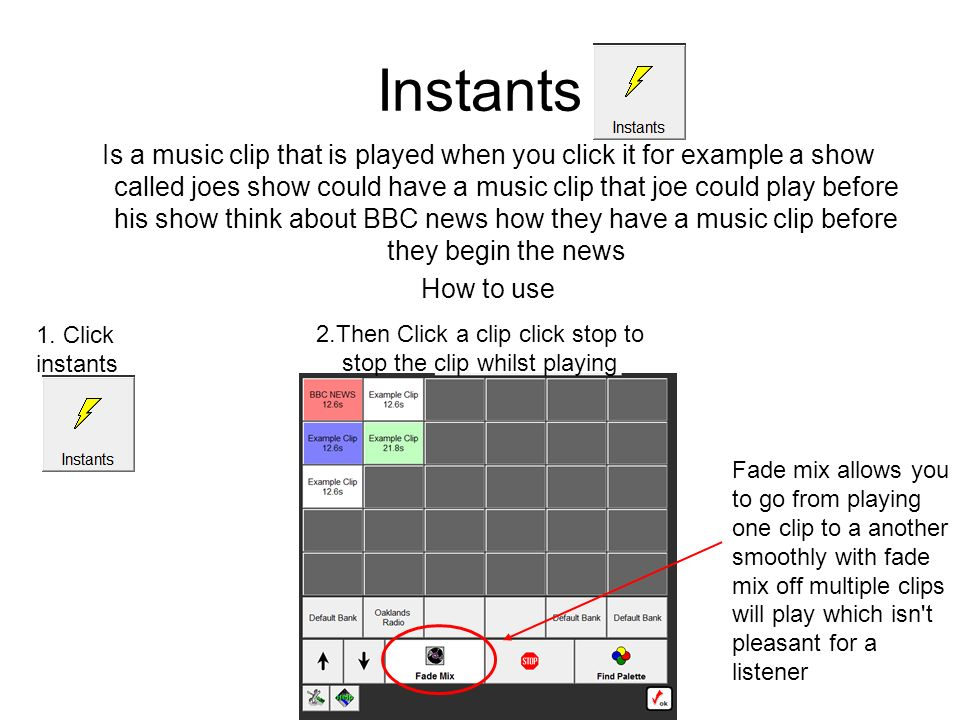 2.Then Click a clip click stop to stop the clip whilst playing