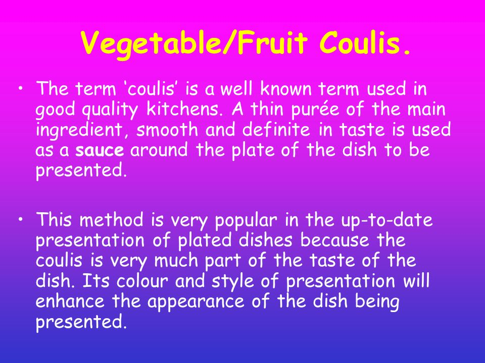 Vegetable/Fruit Coulis.